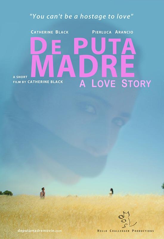De Puta Madre: A Love Story - 2014 Canadian Film Fest